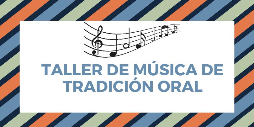 taller tradicion oral