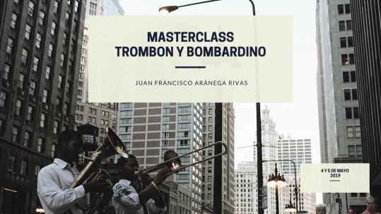MASTERCLASS TROMBON Y BOMBARDINO